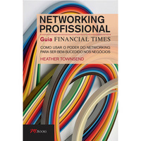 Networking Profissional Guia Financial Times