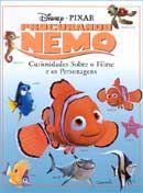 Procurando Nemo - Curiosidades Sobre o Filme e os Personagens