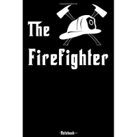 The Firefighter: Notebook college book diary journal booklet memo composition book 110 sheets - ruled paper 6x9 inch