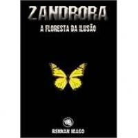 ZANDRORA - A FLORESTA DA ILUSAO