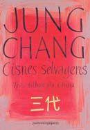 Cisnes Selvagens - Três Filhas da China - Ed. De Bolso