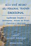Seja Você Mesmo seu Personal Trainer Emocional