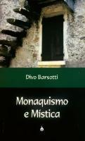 Monaquismno e Mistica - Espiritualidade