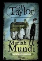 MARIAH MUNDI:A CAIXA DE MIDAS