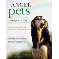 Angel Pets:Anjos Para Sempre
