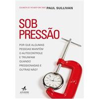 Sob Pressão - Paul Sullivan