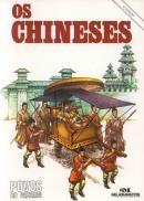 Chineses, Os
