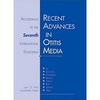 Recent Advances in Otitis Media - Proceedings of the Seventh International Symposium