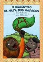 O encontro na mata dos macacos