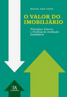 O Valor do Imobiliário:Princípios, Fatores e Técnicas de Avaliação Imobiliária Importado 2012 - Edição 1