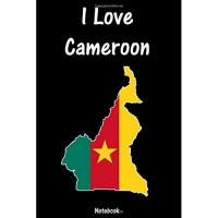 I Love Cameroon: Cameroon Notebook college book diary journal booklet memo composition book 110 sheets - ruled paper 6x9 inch