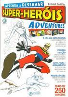 Super-Heróis:Aventures (2012 - Edição 1)