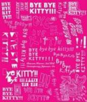 Bye Bye Kitty!!!