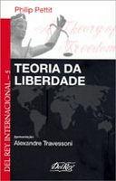 Teoria da Liberdade - Col. Del Rey Internacional - Vol. 5