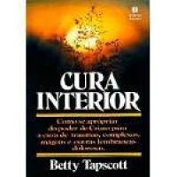 Livro Cura Interior - Betty Tapscott
