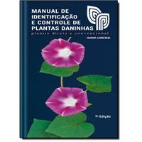 Manual de Identificação e Controle de Plantas Daninhas Edição 7