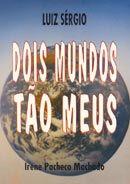 Dois Mundos Tao Meus