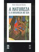 Natureza e a Natureza de Ser, A