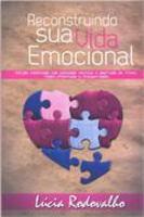 reconstruindo sua vida emocional