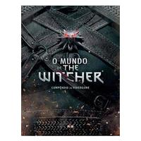 O Mundo De The Witcher: Compendio Do Videogame