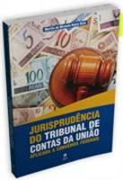 Jurisprudência do Tribunal de Contas da União Aplicada A Convênios Federais