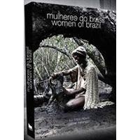 Mulheres Do Brasil Woman Of Brazil