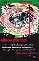 Olhares Plásticos - Coleção e Sesc Sp