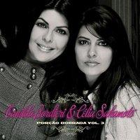 Vanilda Bordieri e Célia Sakamoto - Porção Dobrada - Vol. 3