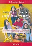 Auto - Estimulação e Adolescentes