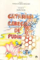 Catarina Cabeca de Pudim