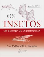Os Insetos:um Resumo de Entomologia 2012 - Edição 4