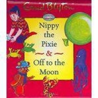 Nippy The Pixie And Off To The Moon - Enid Blyton Two-by-two Stories - Mercury Junior Books