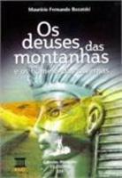 Os Deuses Das Montanhas E Os Homens Das Cavernas Ensino Médio - Integrado