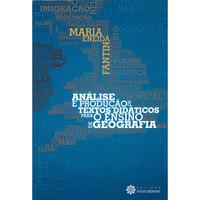 Análise e Produção de Textos Didáticos para o Ensino de Geografia