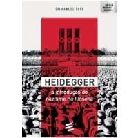 Heidegger - A Introdução ao Nazismo na Filosofia