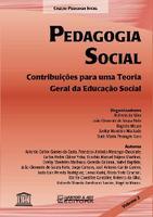 Pedagogia Social: Contribuições Para uma Teoria Geral da Educação Social - Vol.2