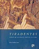 Tiradentes: Retrato de uma Cidade - Portrait of a Town - 2ª Ed. 2005