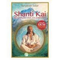 Livro Shanti Kai, Meditação dos 4 Elementos