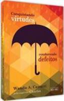 Conquistando virtudes, combatendo defeitos