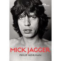Mick Jagger - Philip Norman - Ciências Humanas