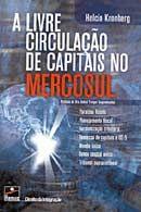 Livre Circulacao de Capitais no Mercosul, A