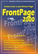 Como Criar a Sua Home Page Frontpage 2000: Método Rápido