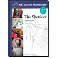 The Master Techniques in Orthopaedic Surgery:Shoulder Master Techniques in Orthopaedic Surgery