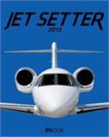 Jet setter 2013