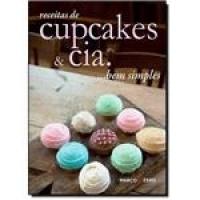 Receitas De Cupcakes & Cia. Bem Simples