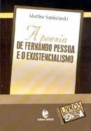 Poesia de Fernando Pessoa e o Existencialismo, A