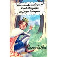 Minicontos Das Mudanças Do Acordo Ortográfico Da Língua Portuguesa