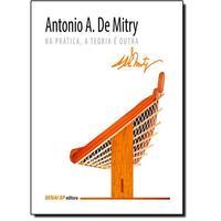 Antonio A. de Mitry - Na Prática, a Teoria É Outra