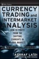 Currency trading and intermarket analysis how to profit from the shifting currents in global