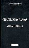 Graciliano Ramos: Vida e Obra